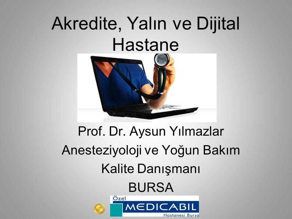 Akredite, Yalın ve Dijital Hastane