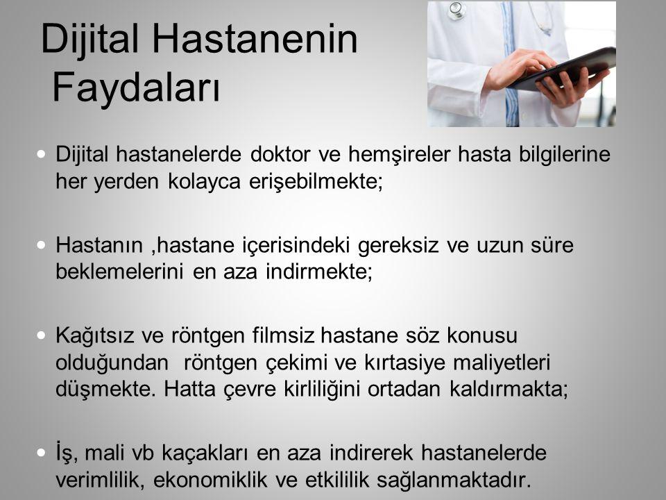 Dijital Hastanenin Faydaları