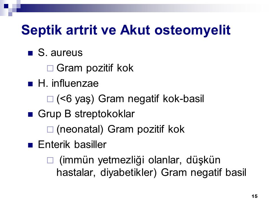Septik artrit ve Akut osteomyelit