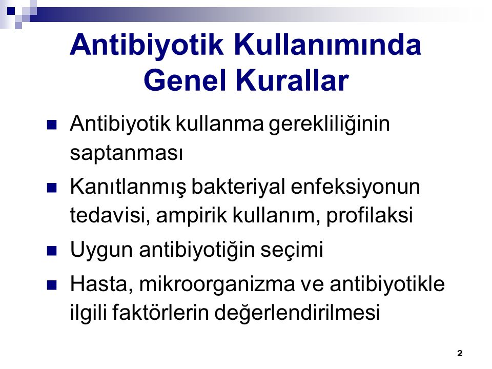 Antibiyotik Kullanımında Genel Kurallar