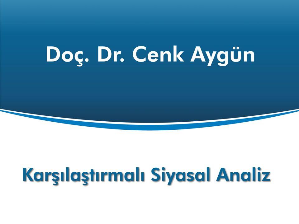 Karşılaştırmalı Siyasal Analiz Doç. Dr. Cenk Aygün