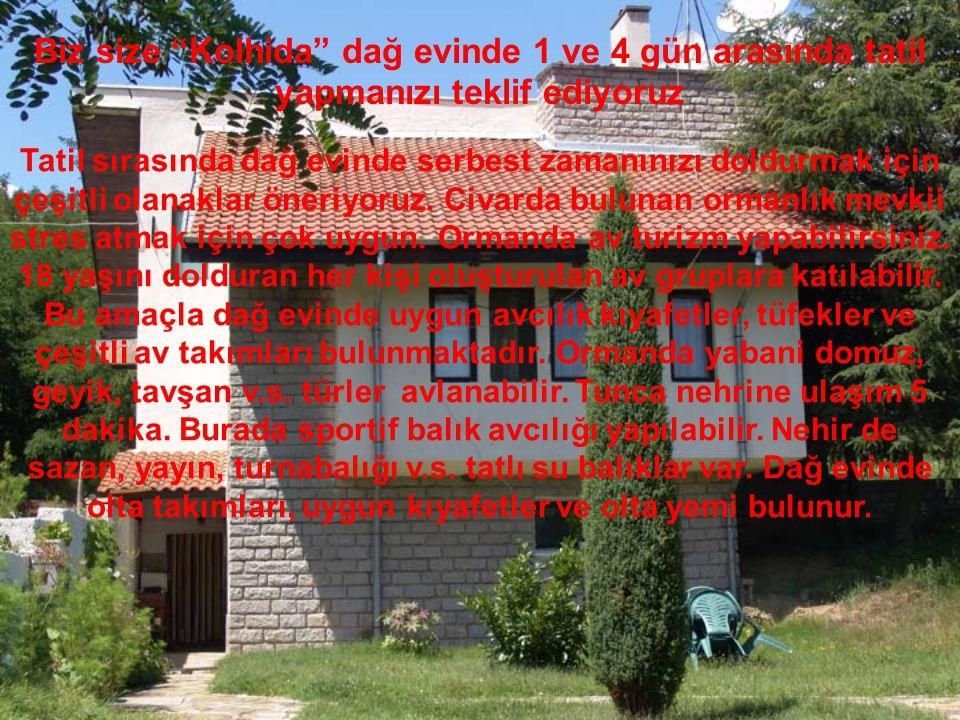 Biz size Kolhida dağ evinde 1 ve 4 gün arasında tatil yapmanızı teklif ediyoruz