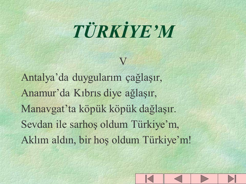TÜRKİYE'M V Antalya'da duygularım çağlaşır,