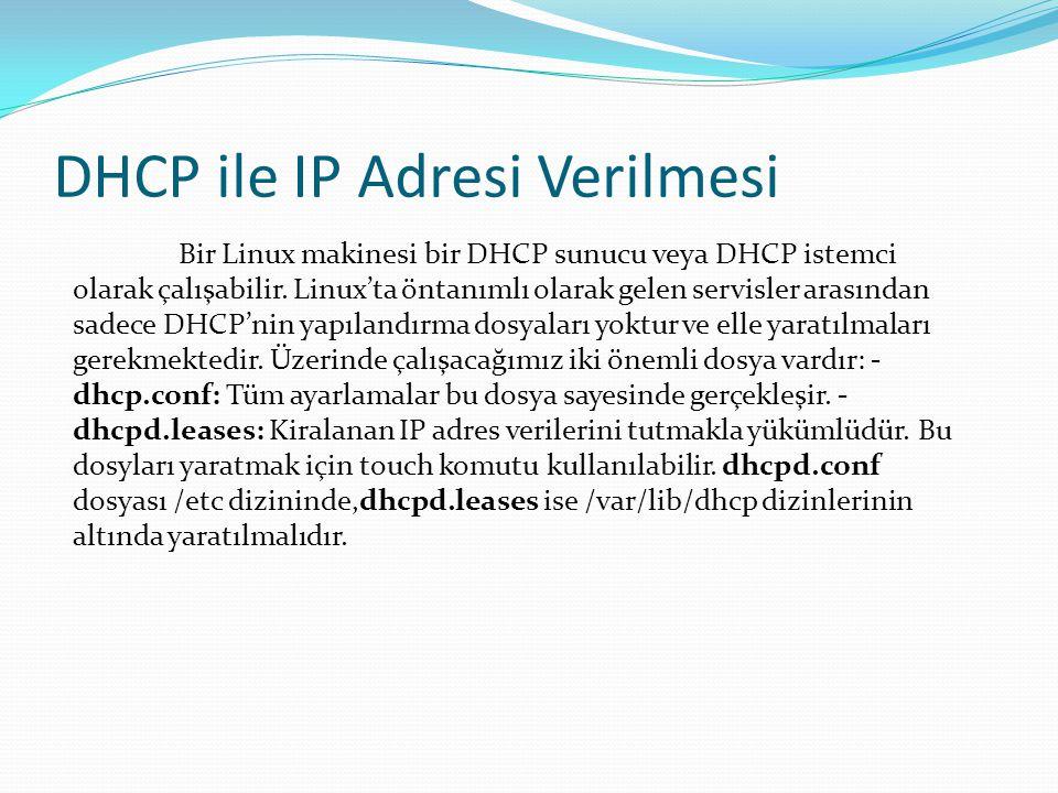 DHCP ile IP Adresi Verilmesi
