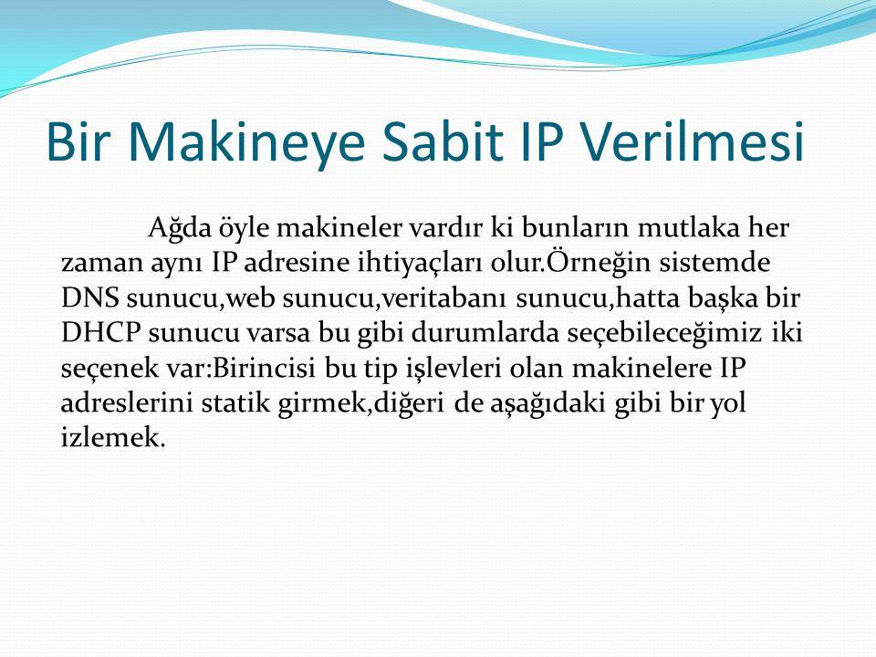 Bir Makineye Sabit IP Verilmesi