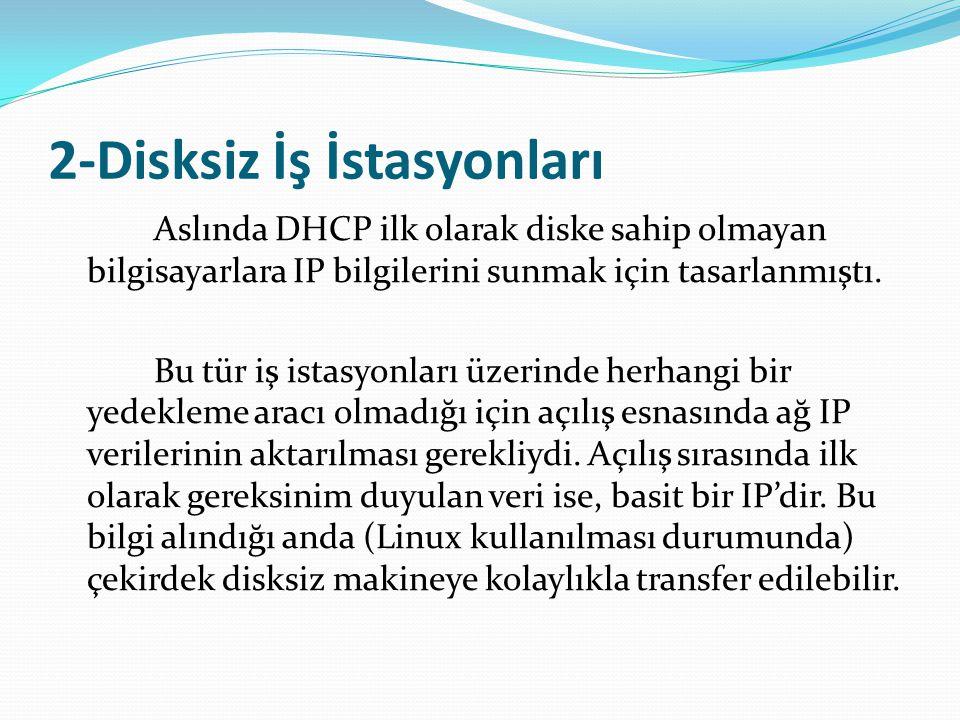 2-Disksiz İş İstasyonları