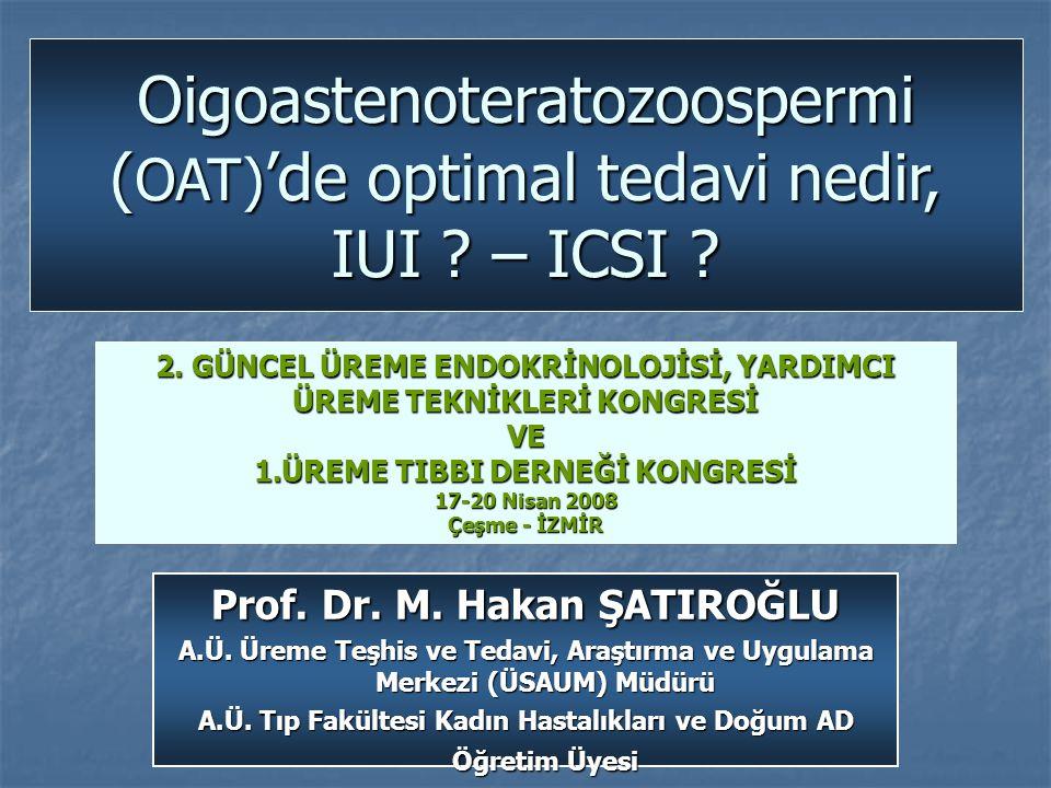 Oigoastenoteratozoospermi (OAT)'de optimal tedavi nedir, IUI – ICSI