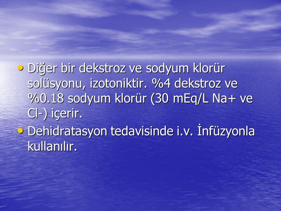 Diğer bir dekstroz ve sodyum klorür solüsyonu, izotoniktir