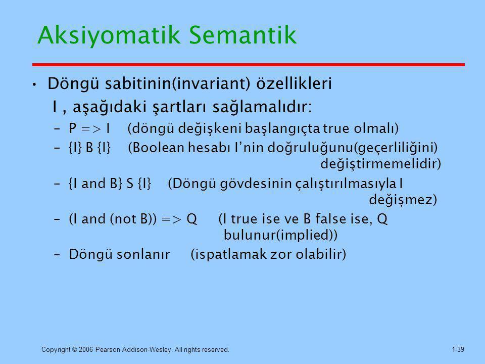 Aksiyomatik Semantik Döngü sabitinin(invariant) özellikleri