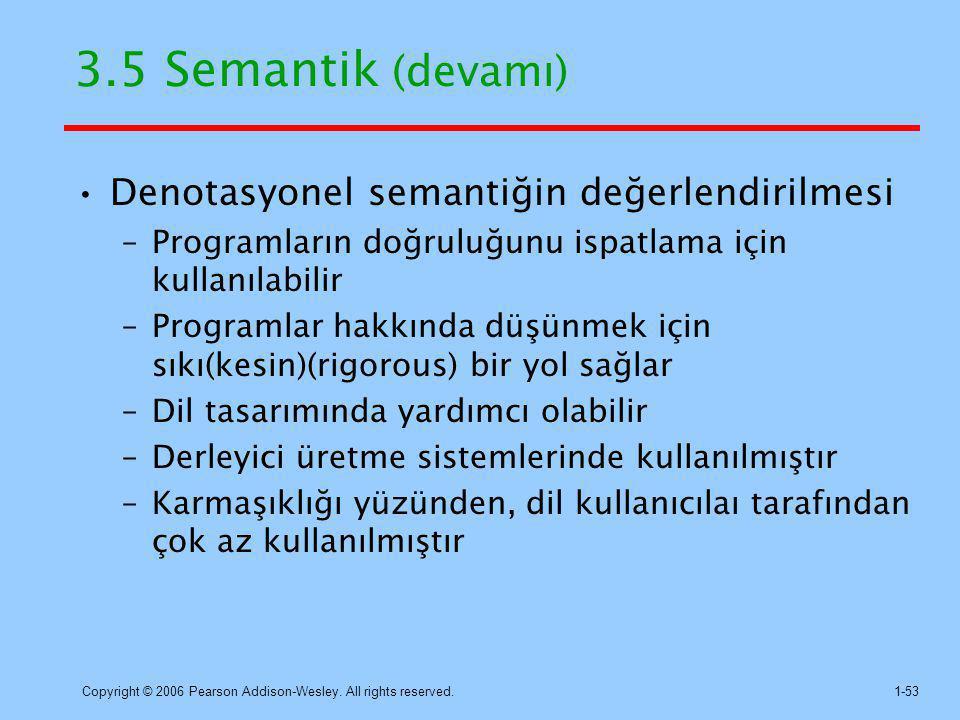 3.5 Semantik (devamı) Denotasyonel semantiğin değerlendirilmesi