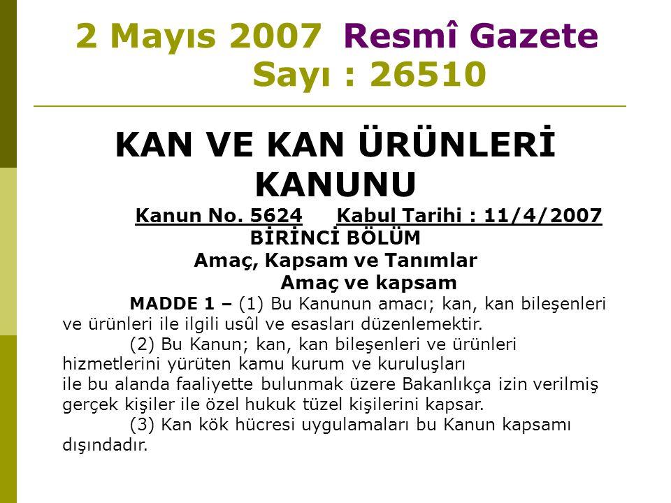 2 Mayıs 2007 Resmî Gazete Sayı : 26510