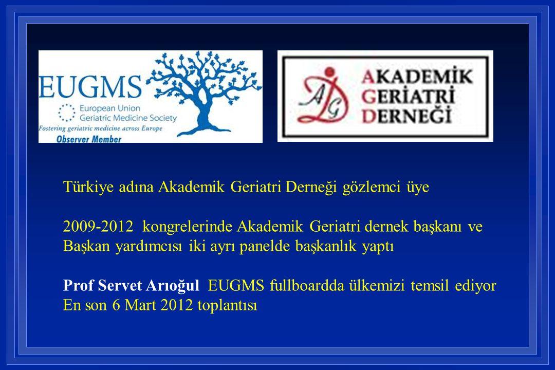 Türkiye adına Akademik Geriatri Derneği gözlemci üye