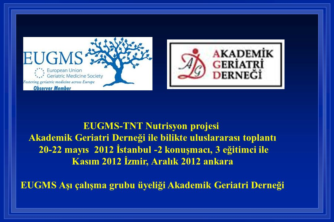 EUGMS-TNT Nutrisyon projesi