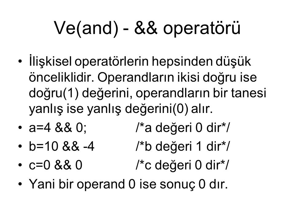 Ve(and) - && operatörü