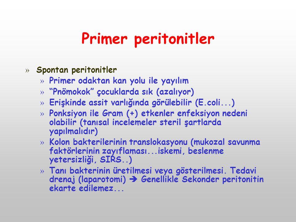 Primer peritonitler Spontan peritonitler