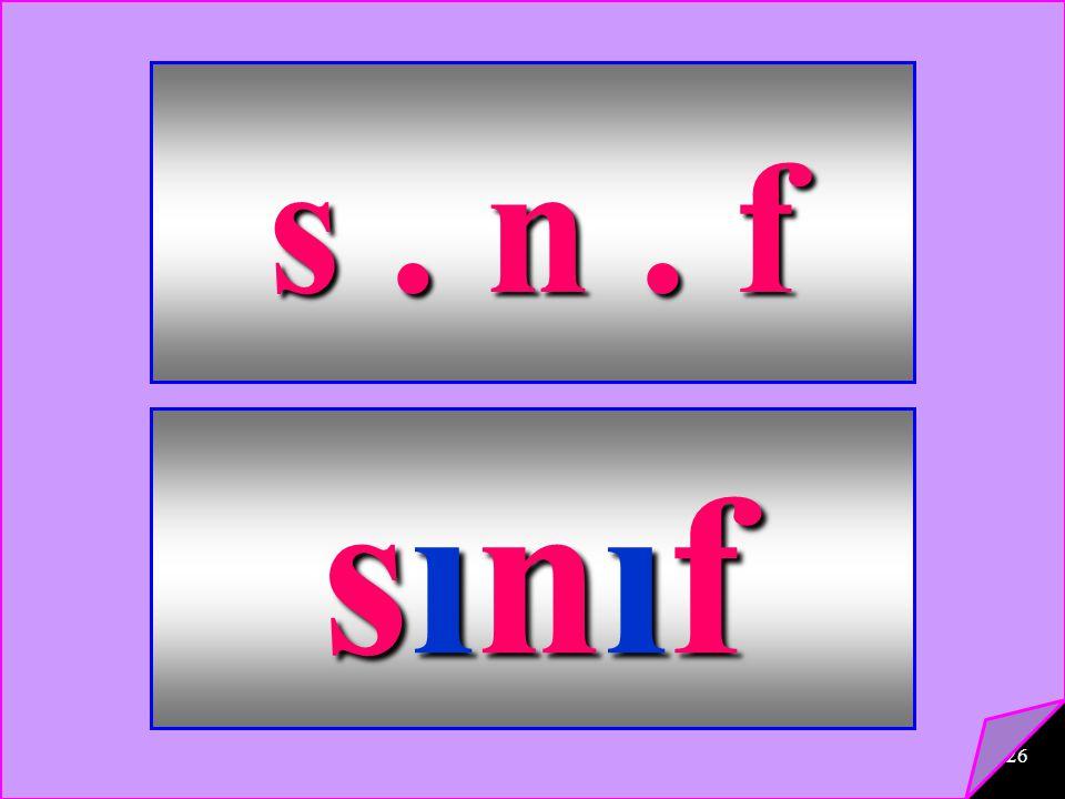 s . n . f sınıf