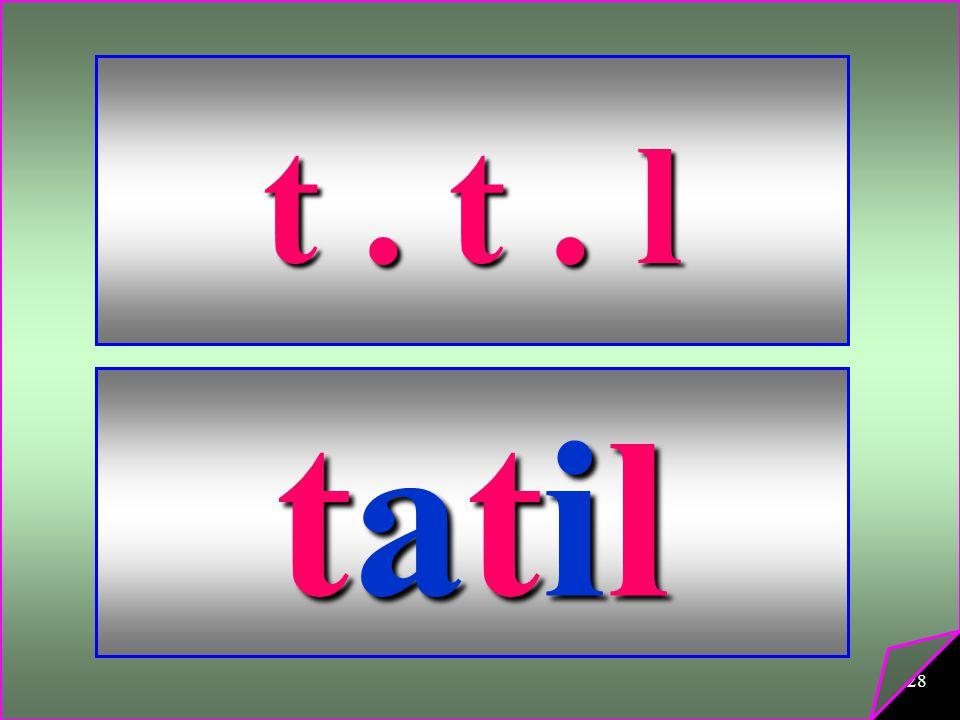 t . t . l tatil