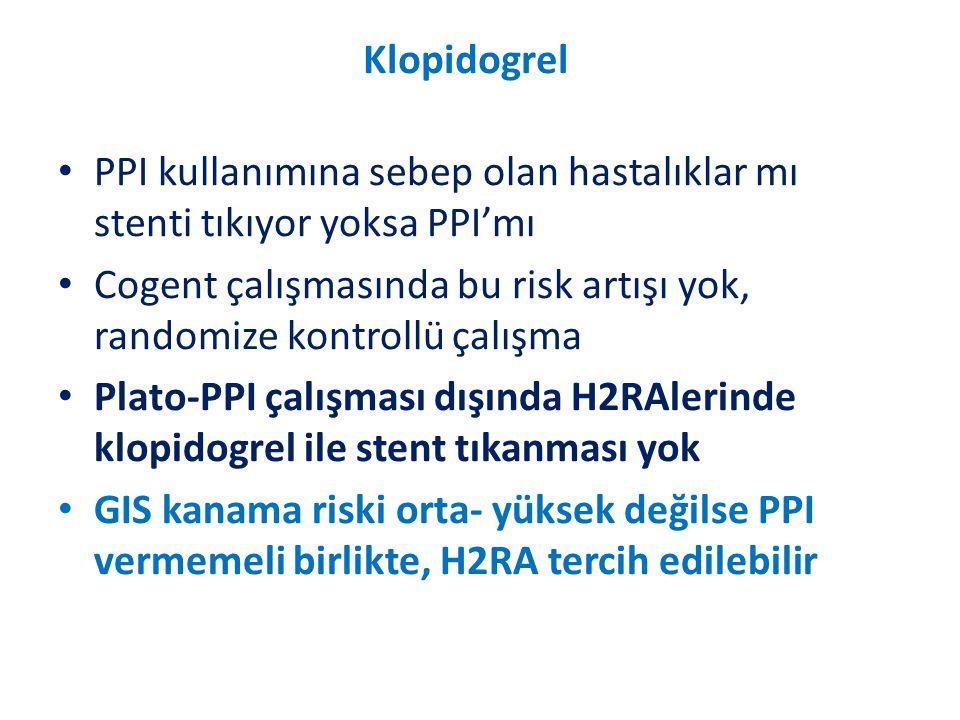 Klopidogrel PPI kullanımına sebep olan hastalıklar mı stenti tıkıyor yoksa PPI'mı.