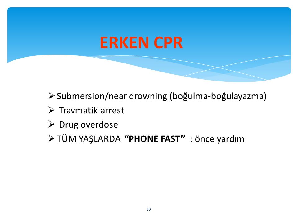 ERKEN CPR Submersion/near drowning (boğulma-boğulayazma)
