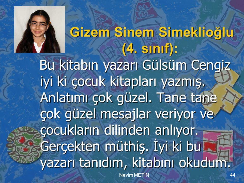 Gizem Sinem Simeklioğlu (4. sınıf):