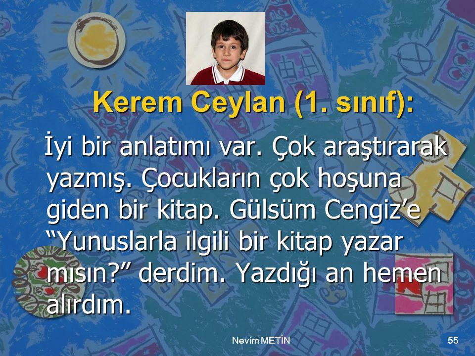 Kerem Ceylan (1. sınıf):
