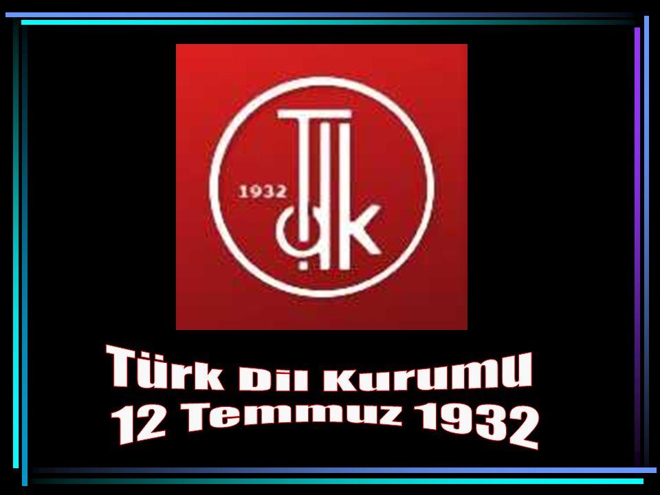 Türk Dil Kurumu 12 Temmuz 1932