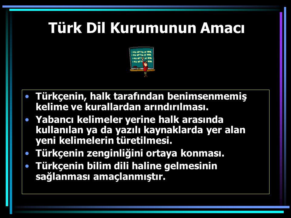 Türk Dil Kurumunun Amacı