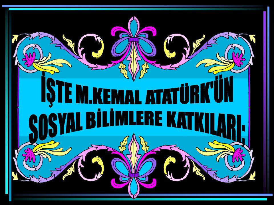 SOSYAL BİLİMLERE KATKILARI;