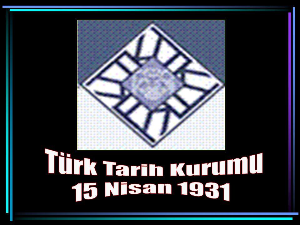 Türk Tarih Kurumu 15 Nisan 1931