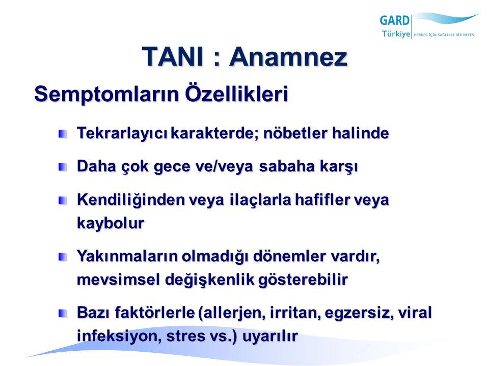TANI : Anamnez Semptomların Özellikleri