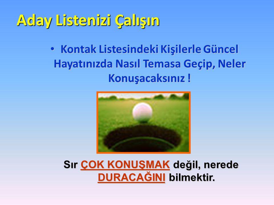 Aday Listenizi Çalışın