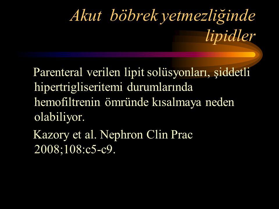 Akut böbrek yetmezliğinde lipidler