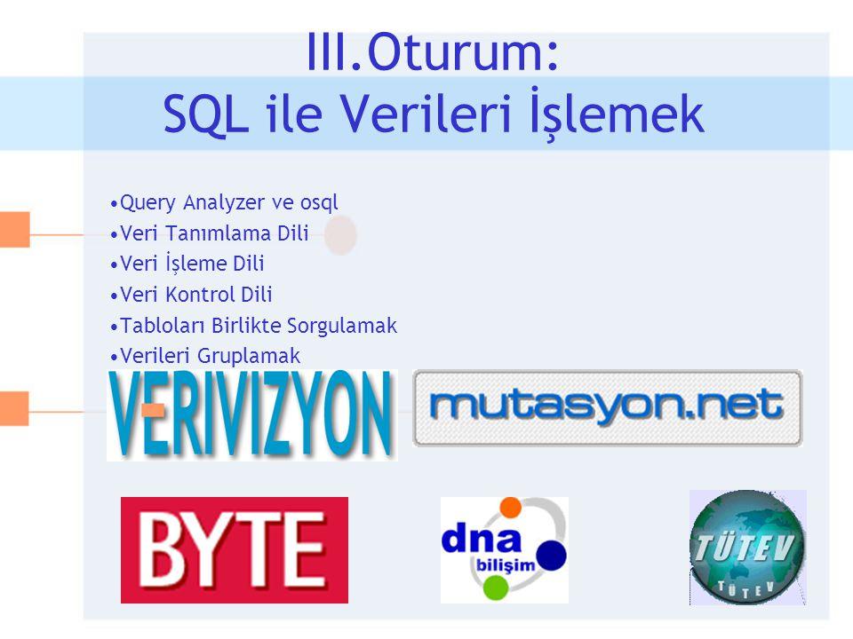 III.Oturum: SQL ile Verileri İşlemek