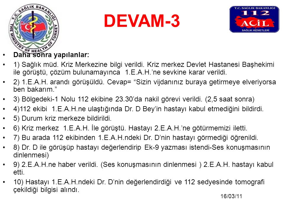 DEVAM-3 Daha sonra yapılanlar: