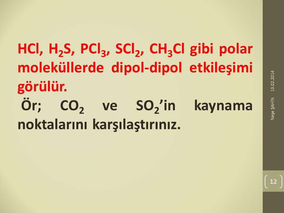 Ör; CO2 ve SO2'in kaynama noktalarını karşılaştırınız.
