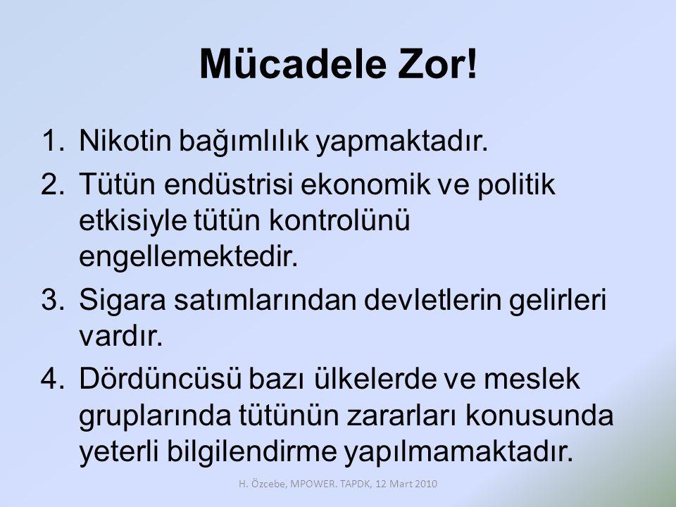 H. Özcebe, MPOWER. TAPDK, 12 Mart 2010