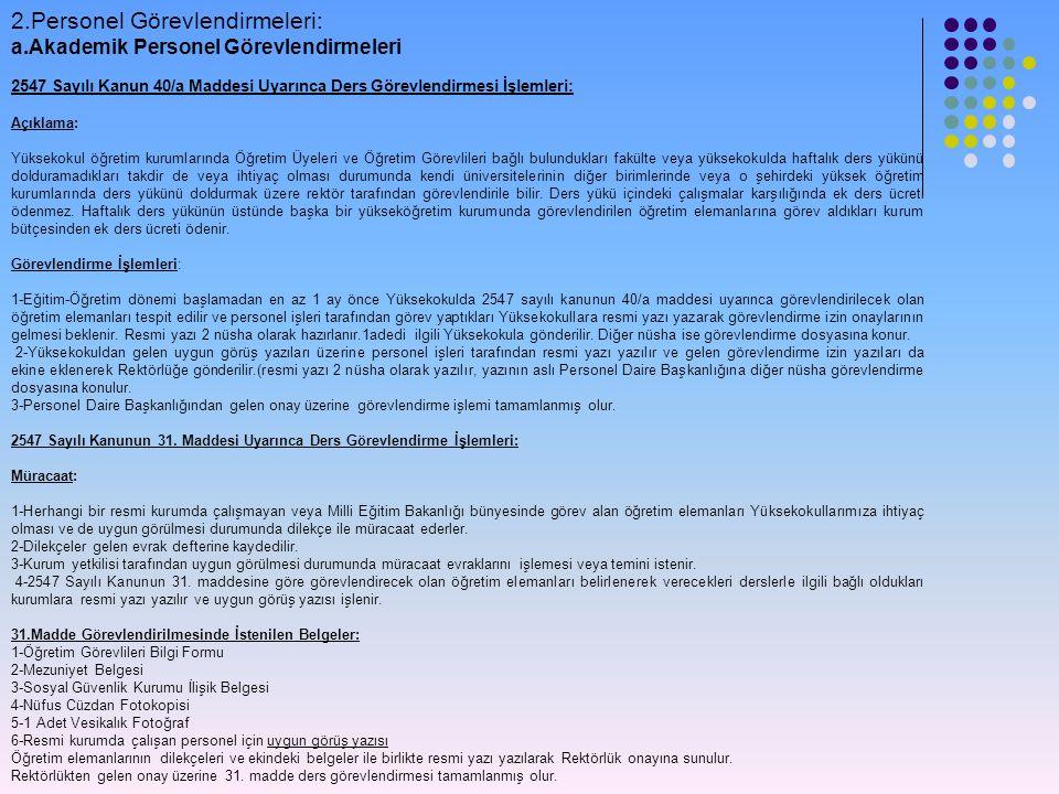 2.Personel Görevlendirmeleri: