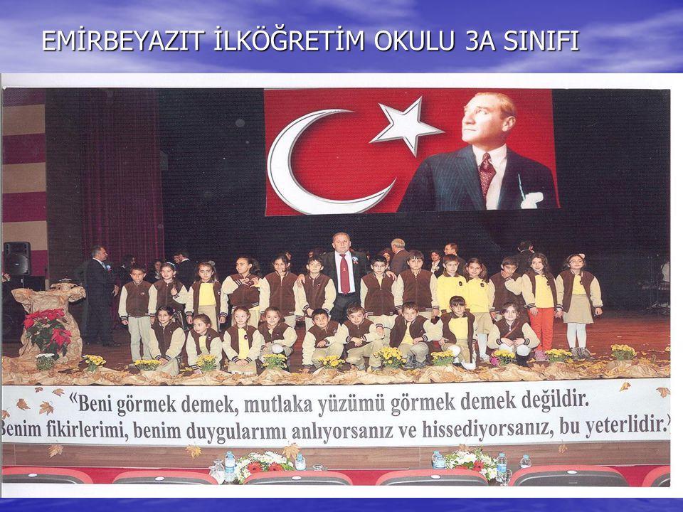EMİRBEYAZIT İLKÖĞRETİM OKULU 3A SINIFI
