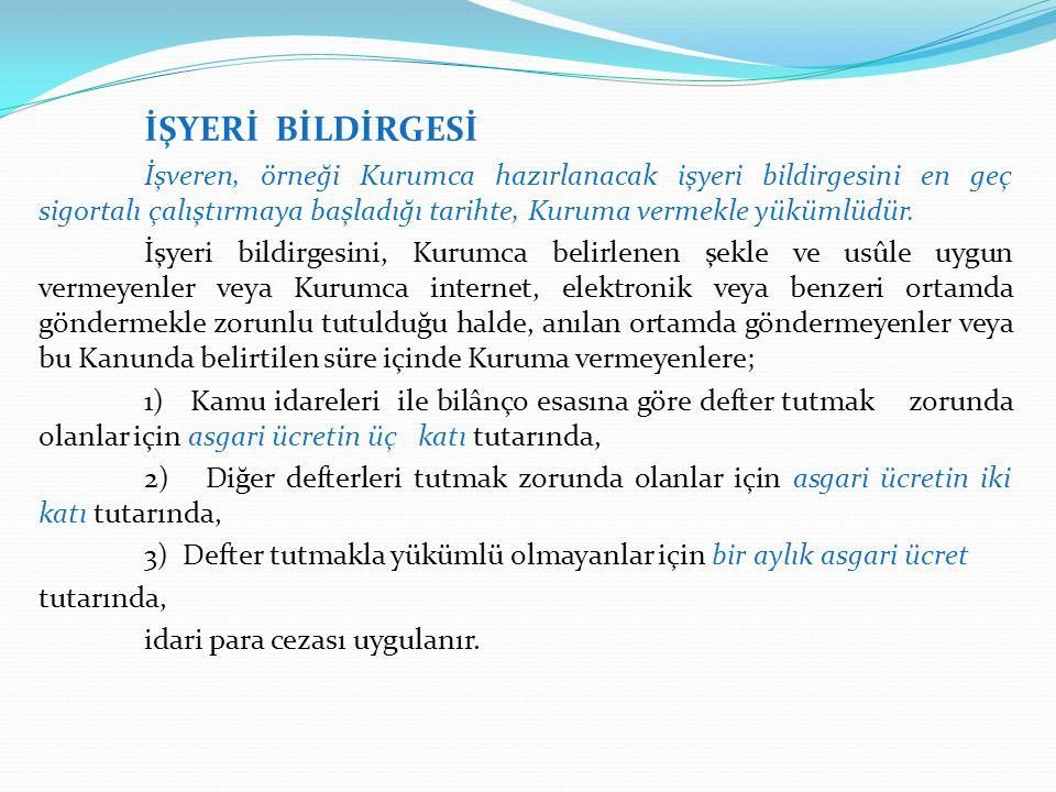 İŞYERİ BİLDİRGESİ