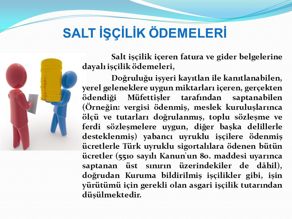 SALT İŞÇİLİK ÖDEMELERİ