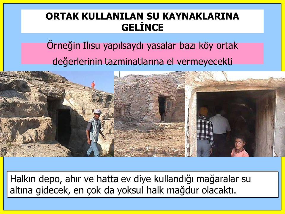 ORTAK KULLANILAN SU KAYNAKLARINA GELİNCE