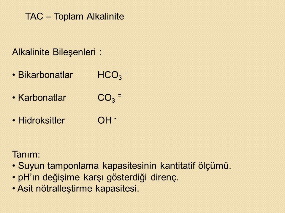 TAC – Toplam Alkalinite