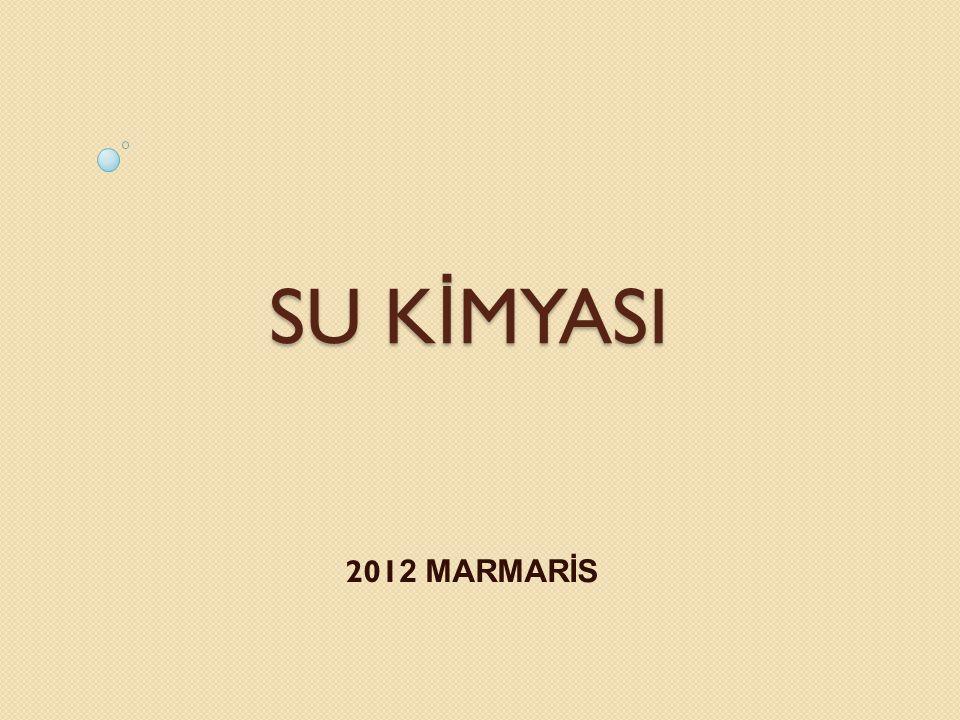 SU KİMYASI 2012 MARMARİS