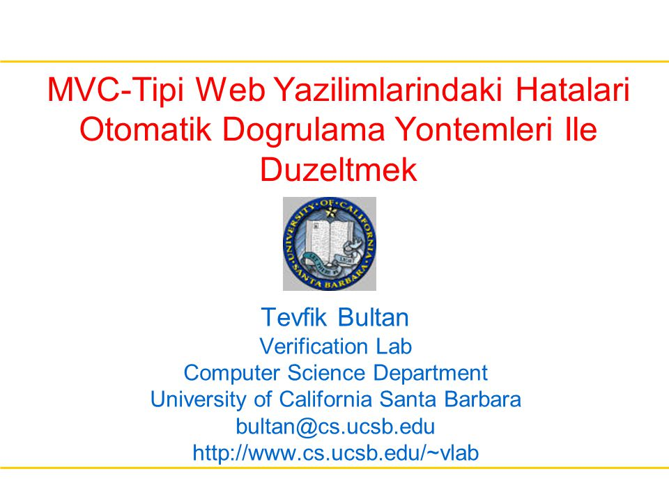 MVC-Tipi Web Yazilimlarindaki Hatalari Otomatik Dogrulama Yontemleri Ile Duzeltmek