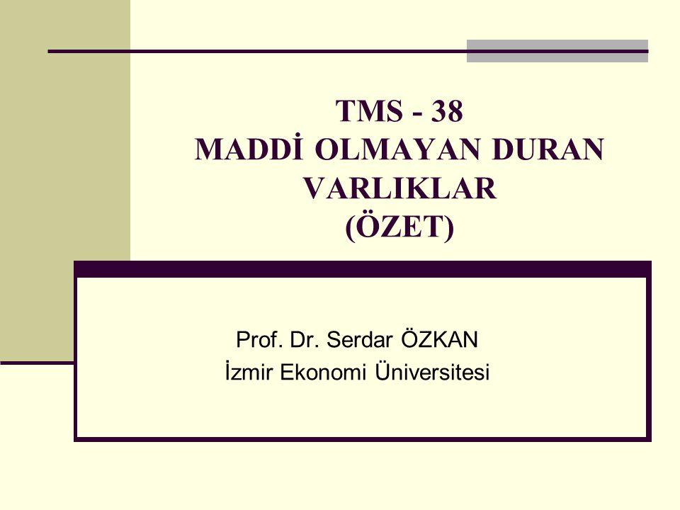 TMS - 38 MADDİ OLMAYAN DURAN VARLIKLAR (ÖZET)