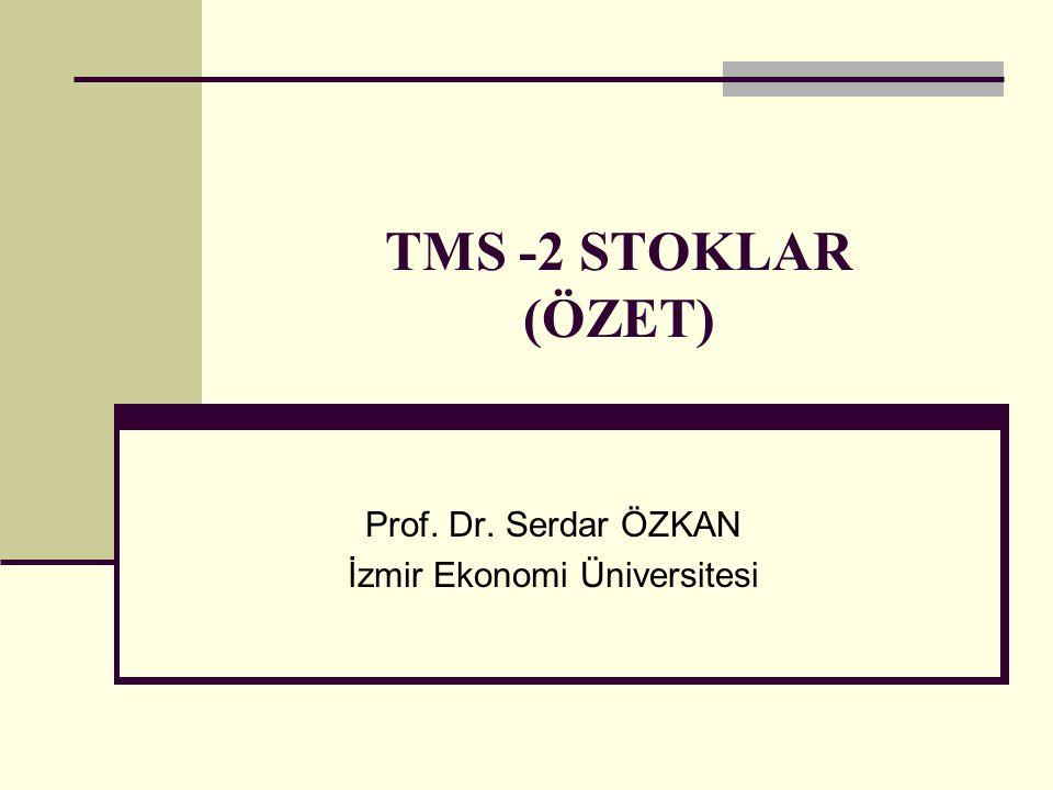 Prof. Dr. Serdar ÖZKAN İzmir Ekonomi Üniversitesi
