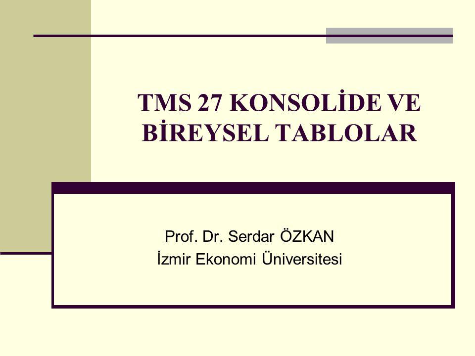 TMS 27 KONSOLİDE VE BİREYSEL TABLOLAR