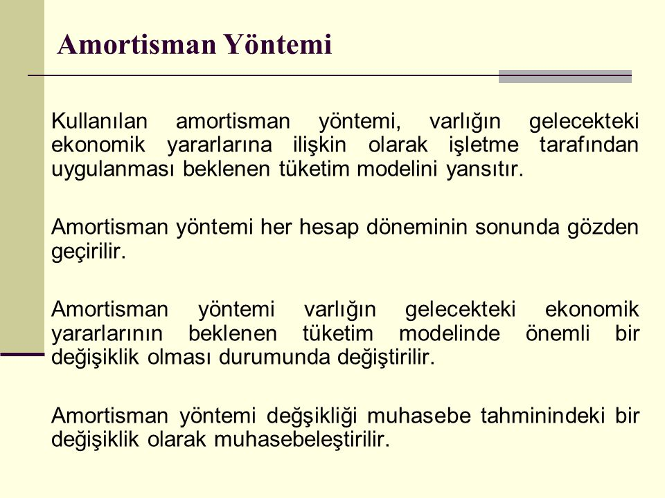 Amortisman Yöntemi
