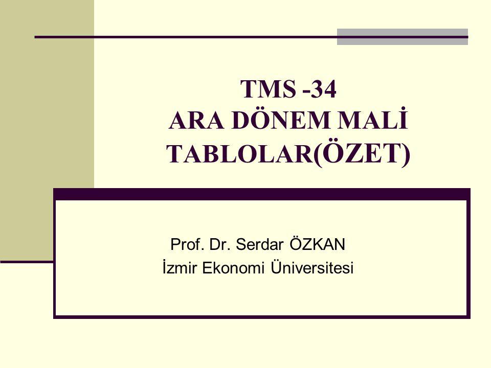 TMS -34 ARA DÖNEM MALİ TABLOLAR(ÖZET)