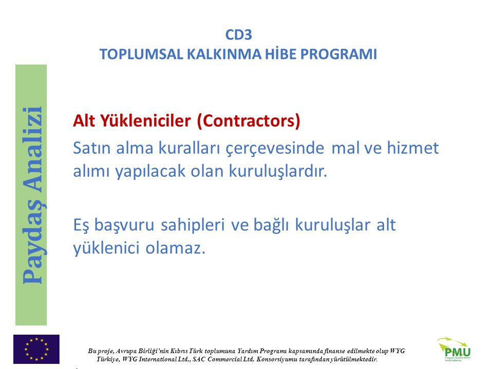 Paydaş Analizi Alt Yükleniciler (Contractors)